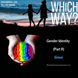 Gender Identity Series (Part II) - Simon