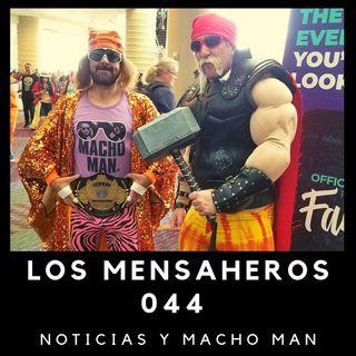 044 Noticias y Macho MAN @losmensaheros