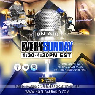 No Sugar Radio Show Episode #5
