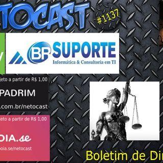 NETOCAST 1137 DE 08/04/2019 - BOLETIM DE DIREITO AO VIVO!