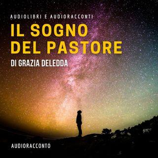 IL SOGNO DEL PASTORE di Grazia Deledda - Audiolibri e Audioracconti