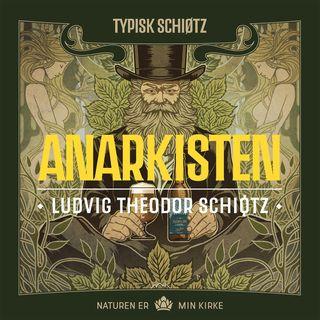 Anarkisten Theodor Schiøtz