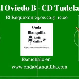 Real Oviedo B - CD Tudelano en directo