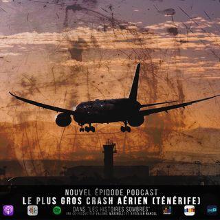 Le plus gros crash aérien (Ténérife)