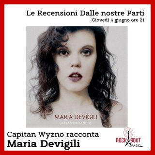 12Puntata - Maria Devigili - La Trasformazione