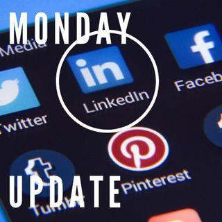 Monday Update Week of April 8-12, 2019 - LinkedIn Marketing
