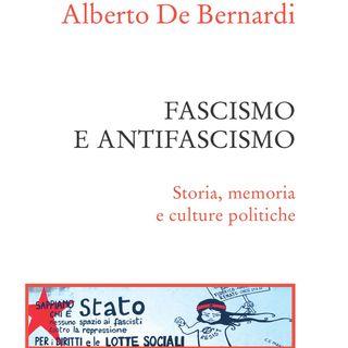 "Alberto De Bernardi ""Fascismo e Antifascismo"""