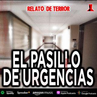 El pasillo de Urgencias | Relato de terror de hospitales