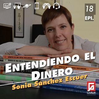 Entendiendo el dinero con Sonia Sánchez Escuer