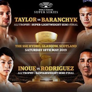 Preview Of Huge WBSS SemiFinals Between Ivan Baranchyk-JoshTaylor!!Naoya Inoue-Emmanuel Rodriguez!!On Dazn And Sky Sport's