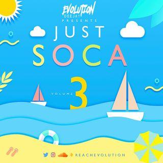 EVOLUTION PRESENTS - JUST SOCA EPISODE 3