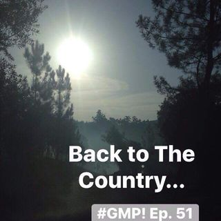 Back to The Country... - The 'Good Morning Portugal!' Podcast - Episode 51