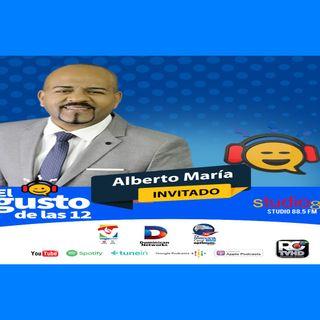 El Gusto de las 12-Episodio 90- 1 Noviembre-2019 Alberto Maria