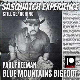 Still Searching: Paul Freeman, Blue Mountains Bigfoot