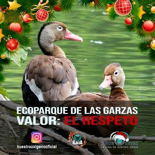 NUESTRO OXÍGENO Ecoparque Las Garzas Homenaje a victimas AAL - Bióloga Alejandra Zamorano -Valor el Respeto
