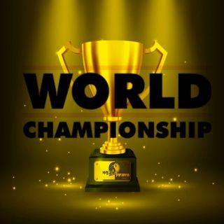 Episode 47: World Championship