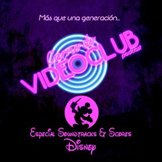 Carne de Videoclub Episodio 132.5 - Especial Soundtracks & Scores Disney