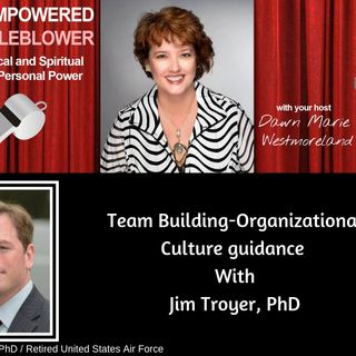 Jim Troyer PhD Shares Guidance On The Dynamics Of People And Work Culture