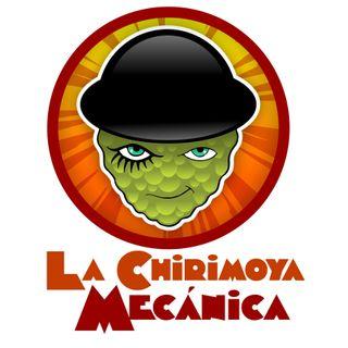 La Chirimoya Mecánica - Ep. 01: Íconos ñoños del movimiento social chileno.