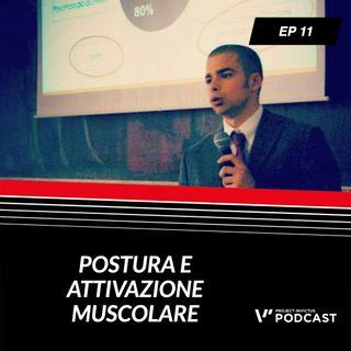 Invictus podcast ep. 11 - Quirico Francesco Pacelli - Postura e attivazione muscolare