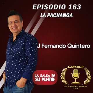 EPISODIO 163-LA PACHANGA