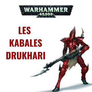 Les Kabales Drukhari