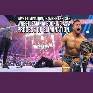 WWE Elimination Chamber Exposes WrestleMania Booking as a Process of Elimination KOP022221-593