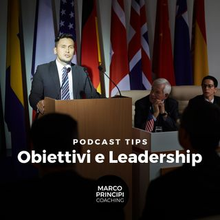 "Podcast Tips ""Obiettivi e leadership"""