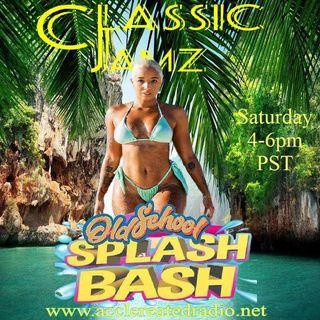 Classic Jamz *Old School Splash Bash* 5/29/21