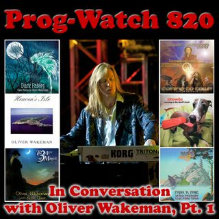 Episode 820 - In Conversation with Oliver Wakeman, Pt. 1