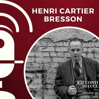18 Henri Cartier Bresson - L'occhio del secolo