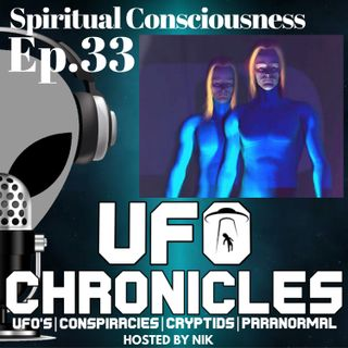 Ep.33 Spiritual Consciousness