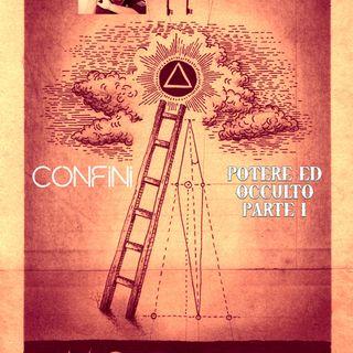 SDM Confini _ Matt Martini_ Potere ed occulto PARTE1