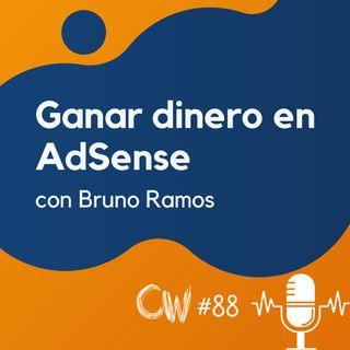 Cómo ganar más dinero con AdSense, hoy mismo, con Bruno Ramos #88