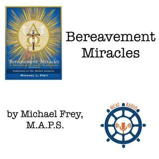 WCAT Radio Bereavement Miracles (July 2, 2018)
