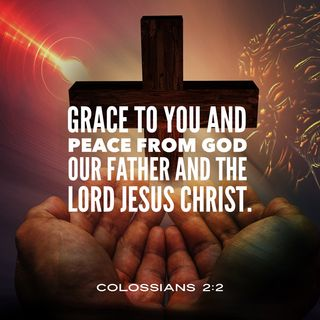 Grace to You and Peace from God our Father and the LORD Jesus Christ