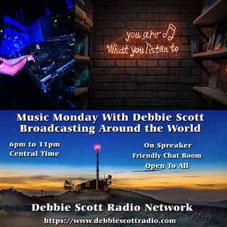 MUSIC MONDAY WITH DYNAMITE DEBBIE !!!   8-27-18