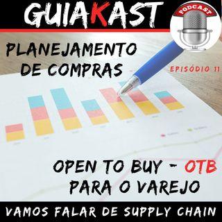Episódio 11 - Planejamento de compras - Open to Buy (OTB) para o Varejo