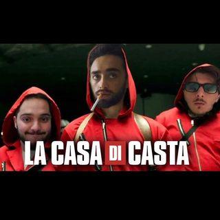 Episodio 5: La Casa di Casta