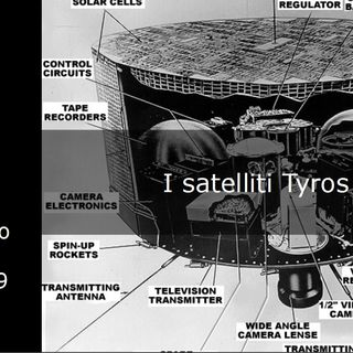 Le storie di Nonno Apollo 79 – I satelliti Tyros