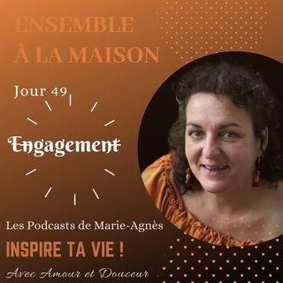 Jour 49: Qu'est-ce que le réel engagement ?