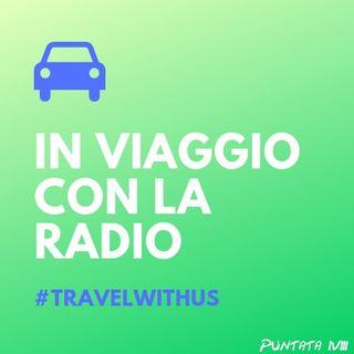 In Viaggio Con La Radio - Puntata 18
