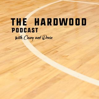 The Hardwood Podcast