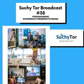 Podsumowanie Konferencji Trenerów Pływania 2020 - Suchy Tor Broadcast #38