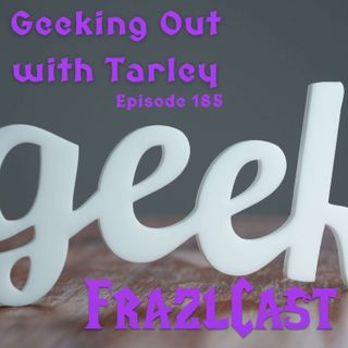 Geeking Out with Tarley