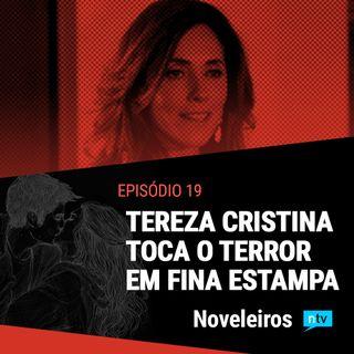 #19: Tereza Cristina toca o terror com sabotagem, cobra e atentado