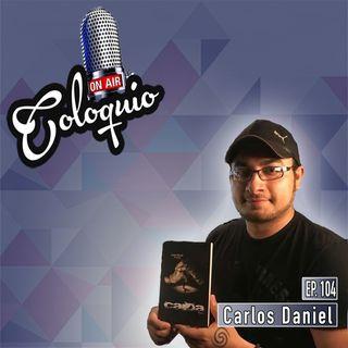 Episodio 104 Carlos Daniel