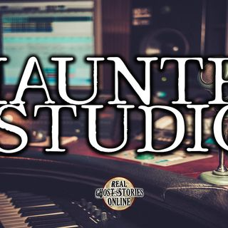 Haunted Studio | Ghost Stories, Paranormal, Supernatural