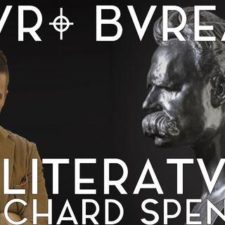 EBL 10: Nietzsche Revisited (with Richard Spencer)