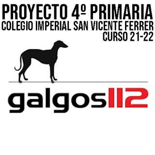 Proyecto 4º Primaria - Galgos 112